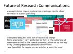 future of research communications