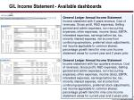 g l income statement available dashboards