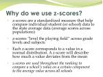 why do we use z scores