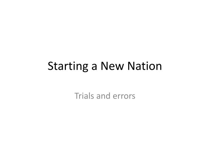 starting a new nation n.