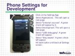 phone settings for development