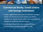 commercial banks credit unions and savings institutions