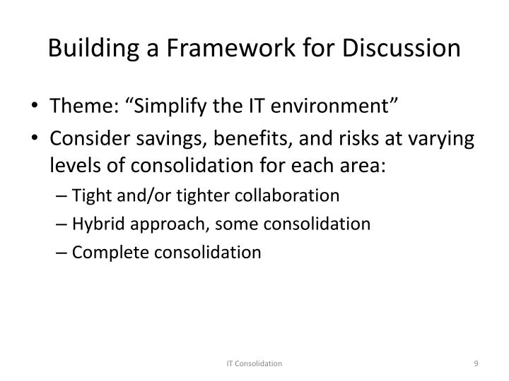 Building a Framework for Discussion
