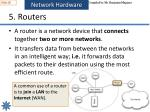 5 routers