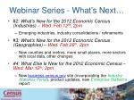 webinar series what s next