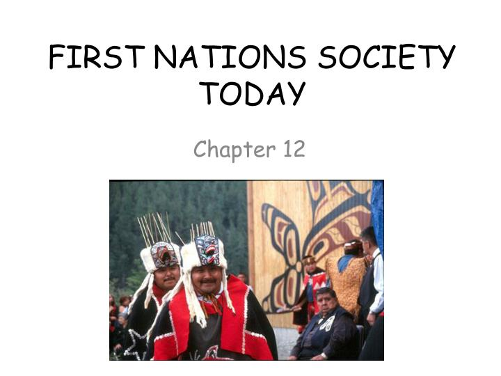 first nations society today n.