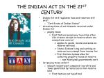the indian act in the 21 st century