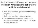 similarities and differences between the latin american model and the multiple nuclei model