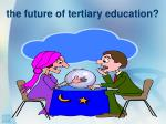the future of tertiary education