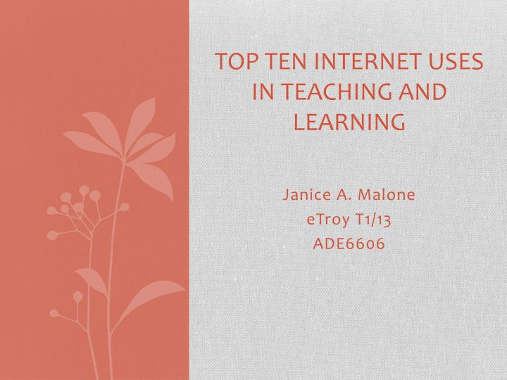 top ten internet uses in teaching and learning n.