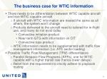 the business case for wtic information