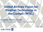 united airlines vision for weather technology in the cockpit wtic