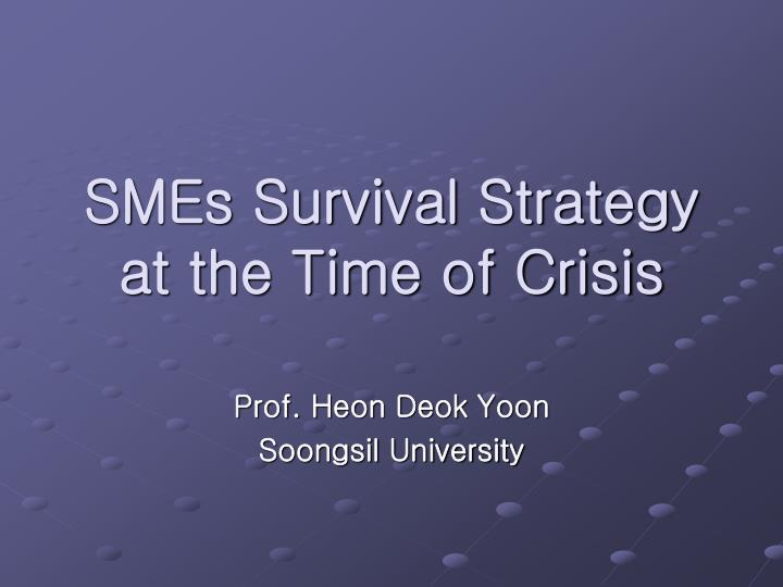 smes survival strategy at the time of crisis n.