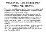 modernism 1945 80 literary values and themes