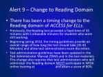 alert 9 change to reading domain
