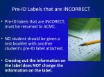 pre id labels that are incorrect