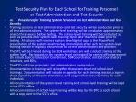 test security plan for each school for training personnel on test administration and test security