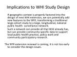 implications to whi study design