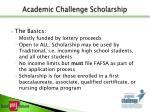 academic challenge scholarship