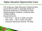 higher education opportunities grant