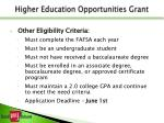 higher education opportunities grant1