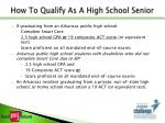 how to qualify as a high school senior
