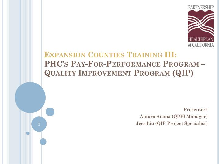 expansion counties training iii phc s pay for performance program quality improvement program qip n.