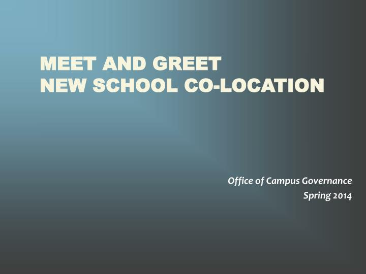 meet and greet new school co location n.