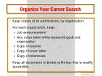 organize your career search