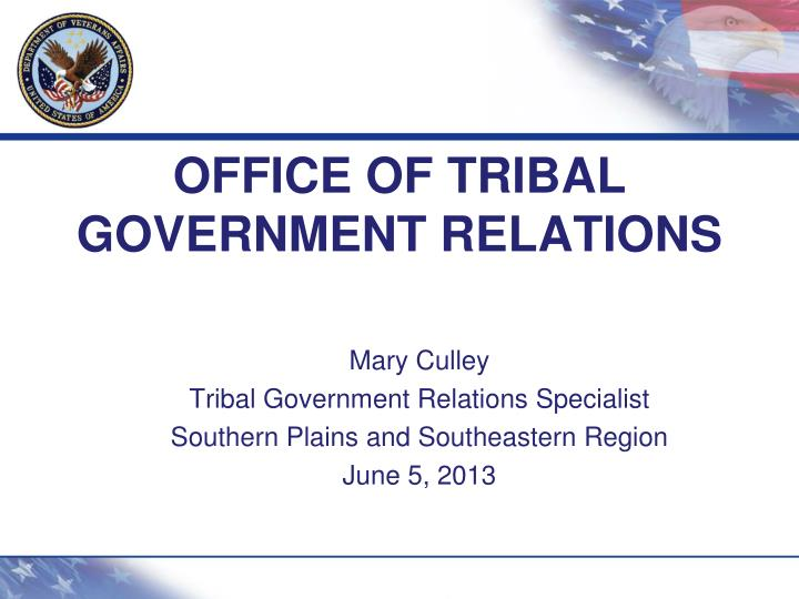 office of tribal government relations n.