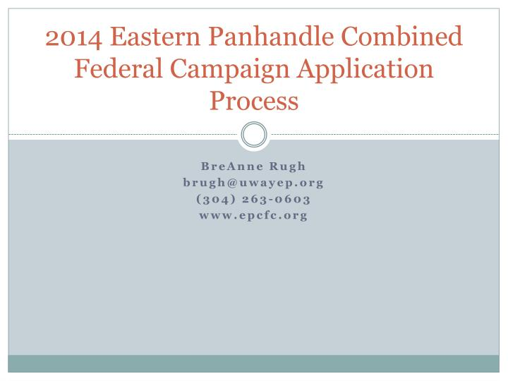 2014 eastern panhandle combined federal campaign application process n.