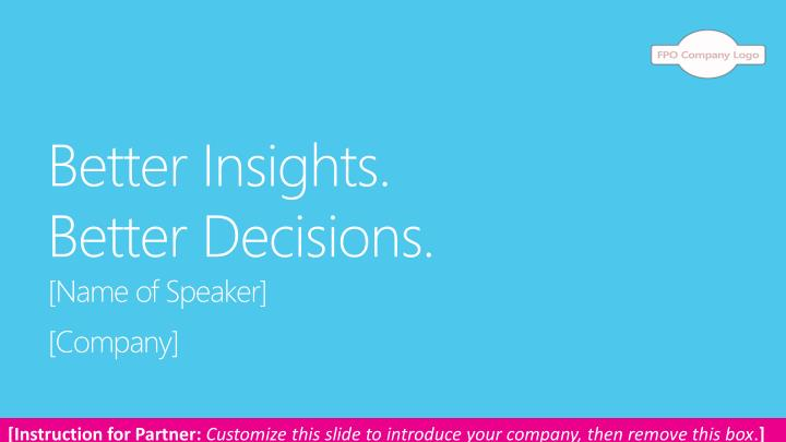 better insights better decisions n.
