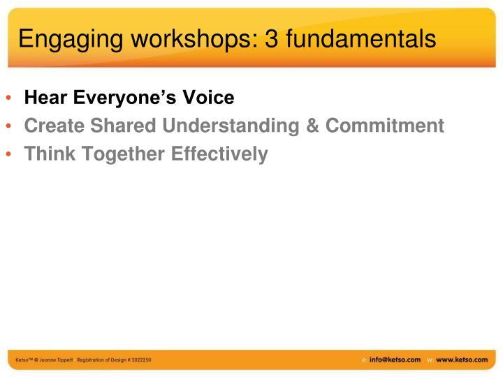 Engaging workshops: 3 fundamentals