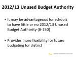 2012 13 unused budget authority