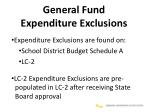 general fund expenditure exclusions1