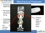 mechanical features