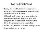 two radical groups