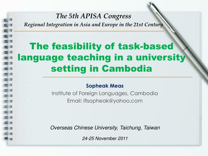 the feasibility of task based language teaching in a university setting in cambodia n.