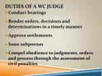 duties of a wc judge
