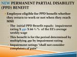 new permanent partial disability ppd benefit