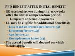 ppd benefit after initial benefit1