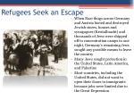 refugees seek an escape