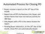 automated process for closing po