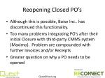 reopening closed po s