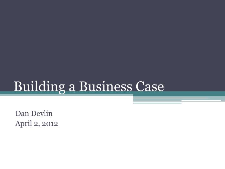 building a business case n.