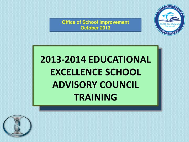 2013 2014 educational excellence school advisory council training n.
