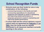 school recognition funds1