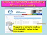 verify the date time and location of your posted meeting