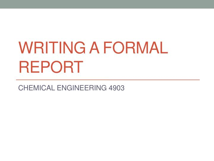 writing a formal report n.