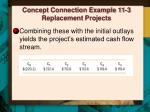 concept connection example 11 3 replacement projects7